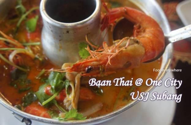 Baan Thai One City Garden Shoppe Usj Foodeverywhere