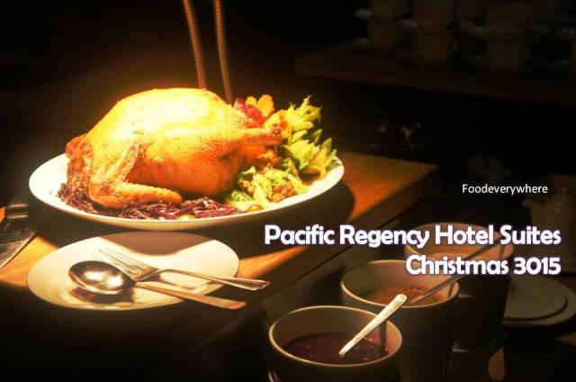 Pacific Regency Hotel Suites 2015 Christmas Buffet