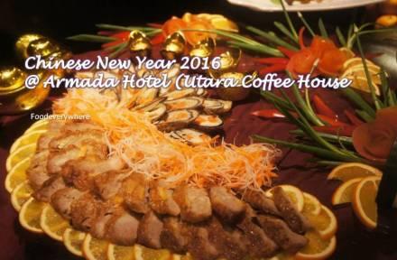 Chinese New Year 2016 @ Armada Hotel Utara Coffee House