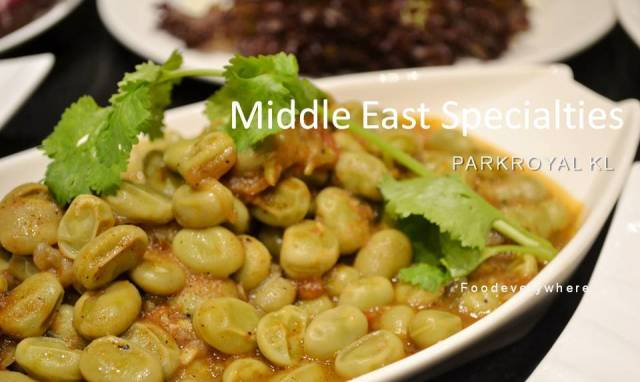 PARKROYAL KL Middle East Specialties