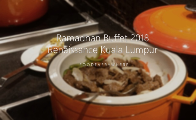 Renaissance temptations ramadan buffet 2018 foodeverywhere forumfinder Choice Image